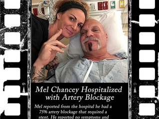 Mel Chancey Hospitalized with Artery Blockage!
