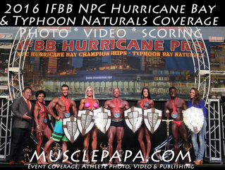 2016 IFBB/NPC Hurricane Bay & Typhoon Naturals Contest Coverage.