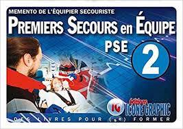 Mémento de l'Equipier Secouriste PSE2