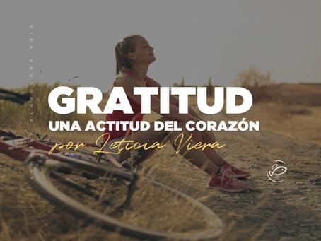 Gratitud: Una actitud del corazón