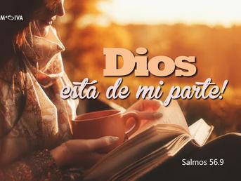 ¡Dios está de mi parte!