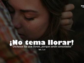 ¡No tema llorar!