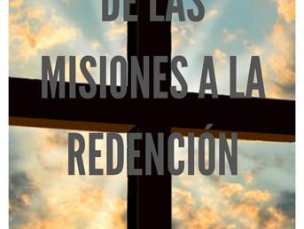 De las misiones a la redención.