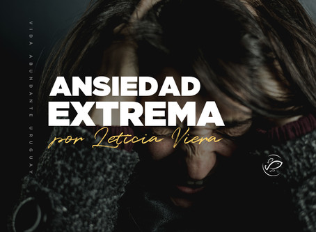 Ansiedad extrema