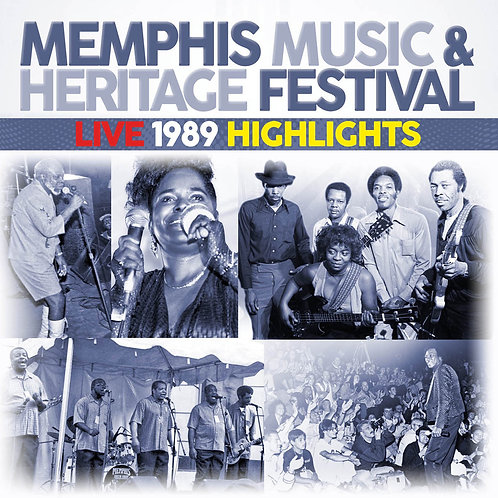 Memphis Music & Heritage Festival Live 1989