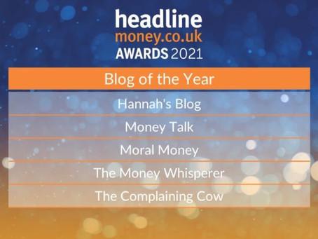 Hannah's Blog Shortlisted as Headline Money's Blog of the Year 2021!! 🎉🎉