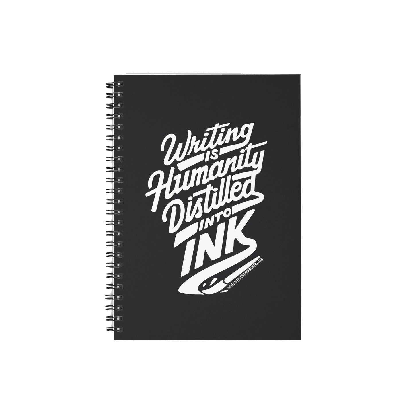 Spiral Notebook of Ink Quote