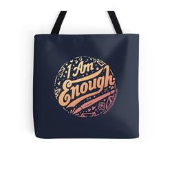 Tote bag of I. Am. Enough.