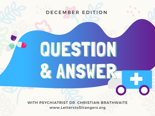 Q & A with a Psychiatrist #4