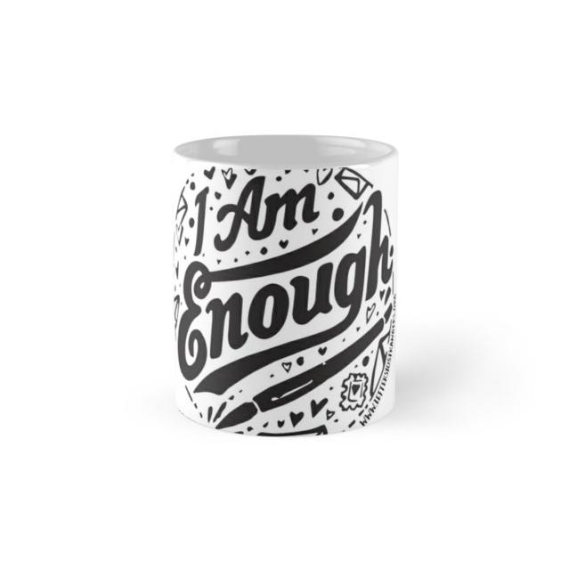 Mug of I. Am. Enough.