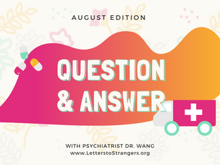 Q & A with a Psychiatrist #1