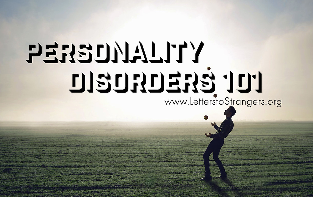 Personality Disorders 101