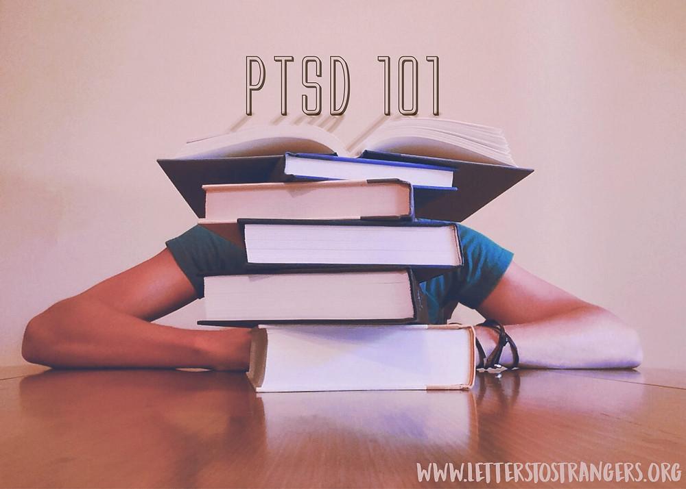 Letters to Strangers: PTSD 101