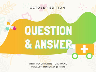Q & A with a Psychiatrist #2