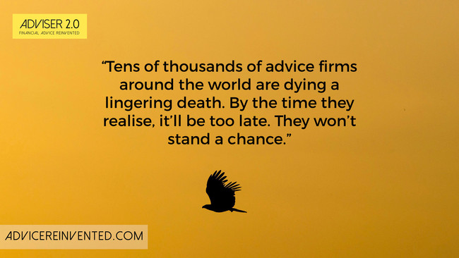 Advice firms need to adapt or die
