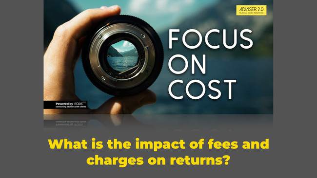 Focus On Cost: What is the impact of fees and charges on returns?