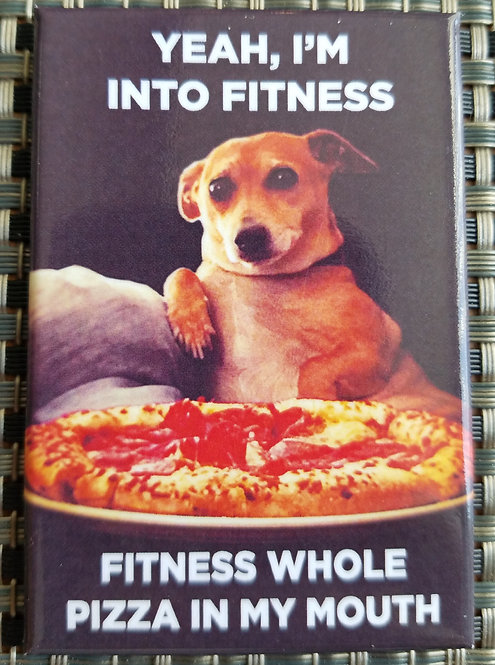i'm into fitness - magnet