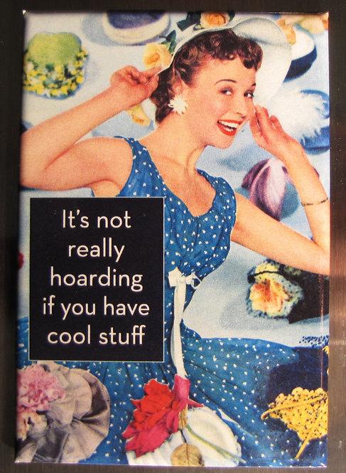 it's not really hoarding - Magnet