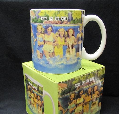 Born To Be Wild - Girl Friends Coffee Mug