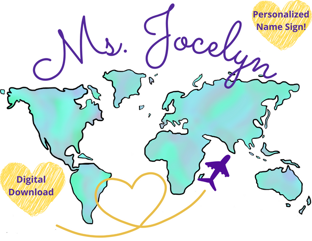Teacher Name Sign | Printable World Map | Personalized | Customizable | Digital Download | Classroom Decoration | Online Classroom Sign