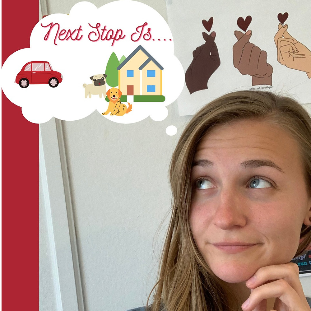 """Girl looks off to the corner. A quote/think bubble sits above her head with the words """"next stop is..."""" and an image of a car, house and 2 dogs."""