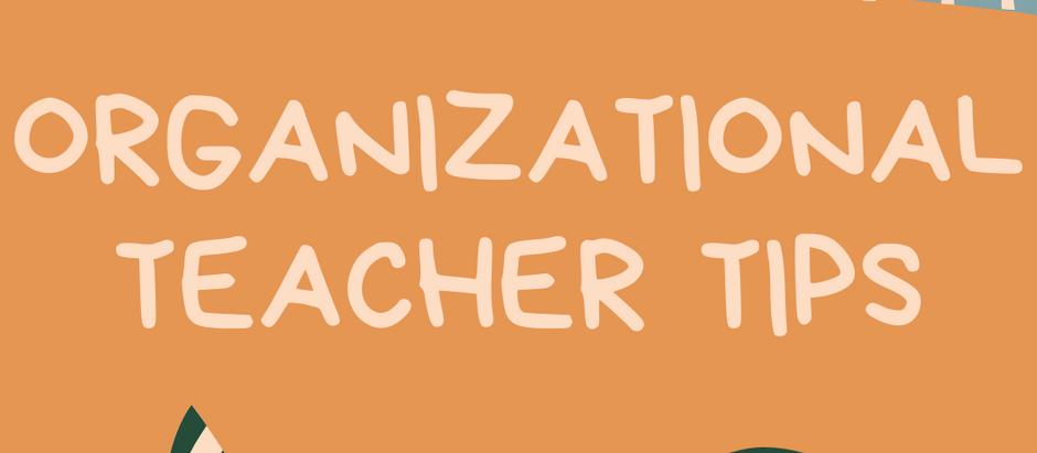Let's Get Organized! Organizational Tips & Strategies!