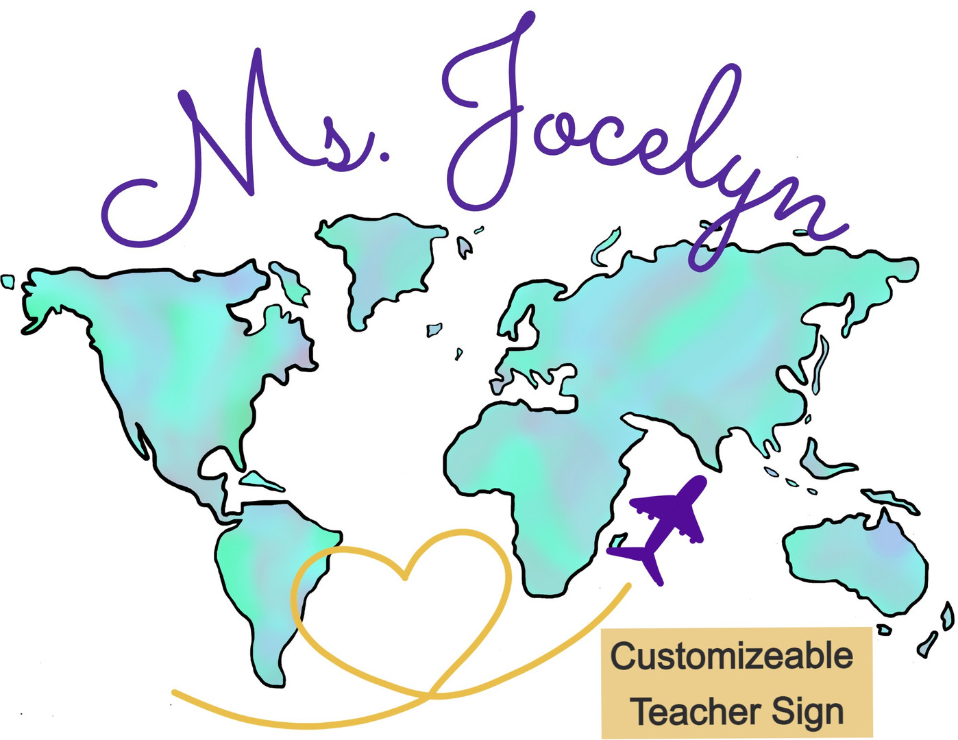 Personalized & Printable World Map Teacher Sign