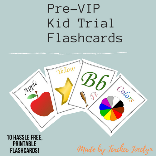 Pre-VIP Kid Trial Flashcards