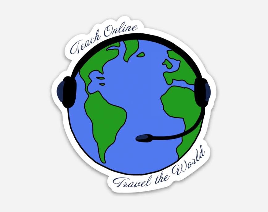 Teach Online, Travel The World Sticker