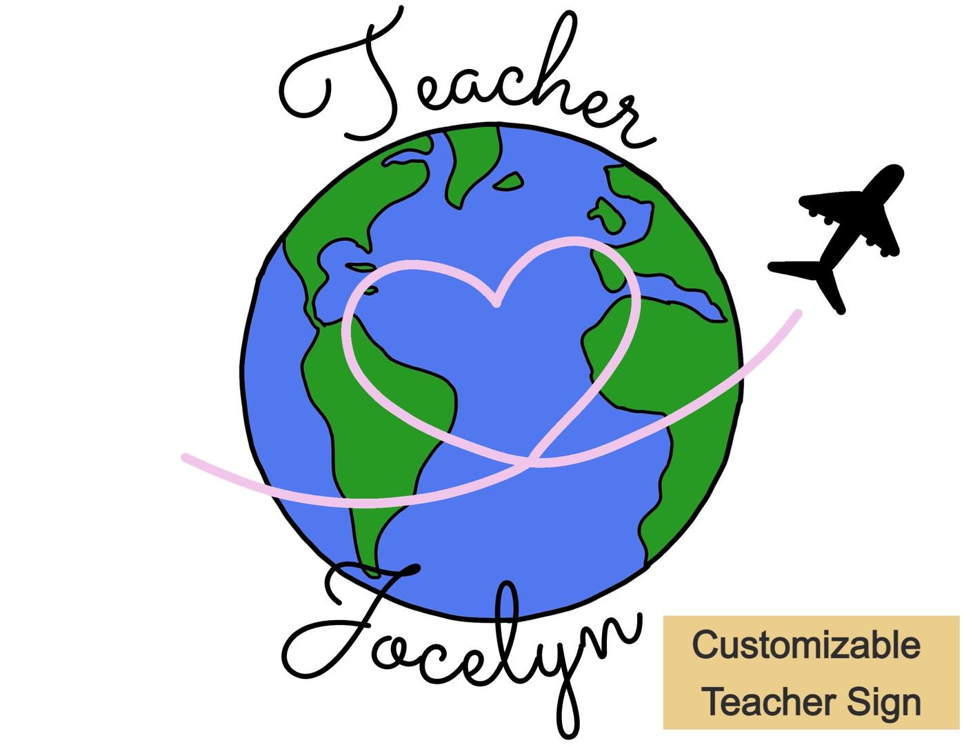 Customizable World Map Teacher Sign
