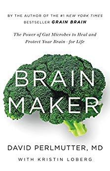 Book Review: Brain Maker by David Perlmutter, MD