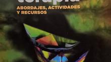 ARTETERAPIA, Abordajes, Actividades y Recursos