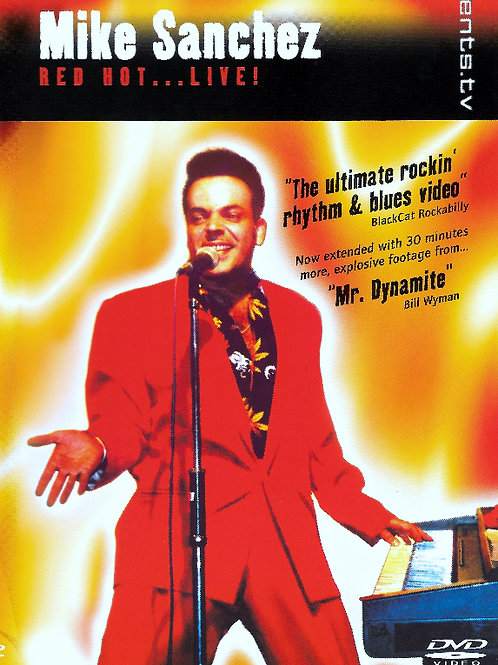 Mike Sanchez - 'Red Hot...LIVE!'