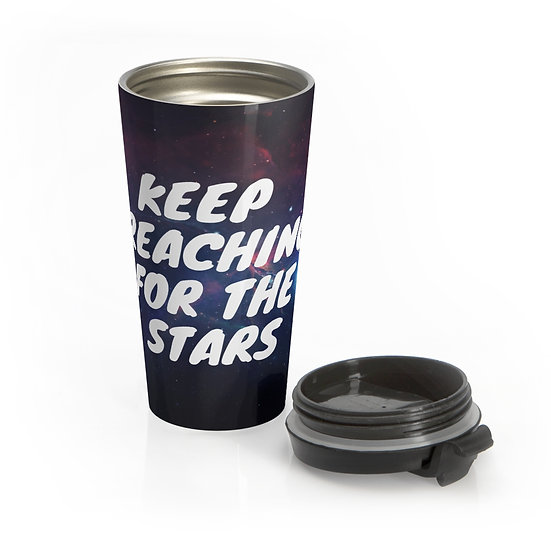 Keep Reaching For The Stars Inspirational Stainless Steel Travel Mug