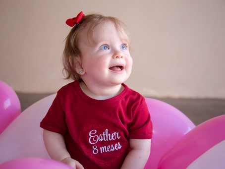 Esther ~ 8 Meses