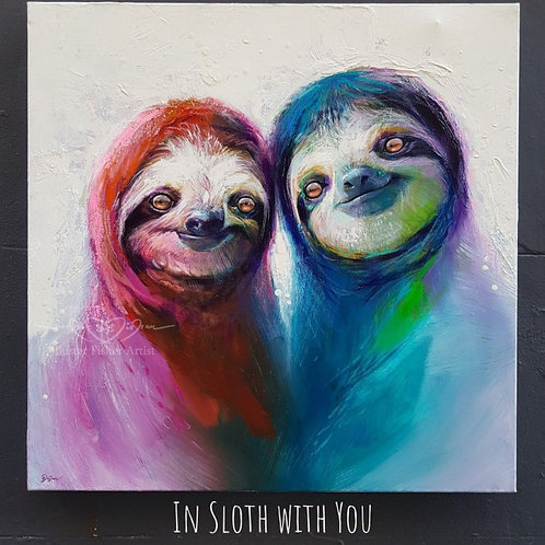 In Sloth With You