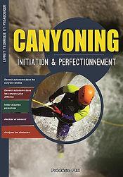 Le dernier manuel technique de canyoning est en vente !!
