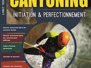 Le nouveau manuel technique 2015 de canyoning est maintenant en vente !!!