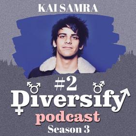 Diversify Podcast: Kai Samra, Comedian