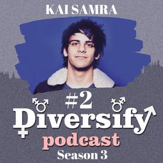 Diversify Podcast: Kai Samra