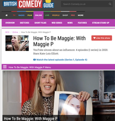 British Comedy Guide: How to Be Maggie with Maggie P