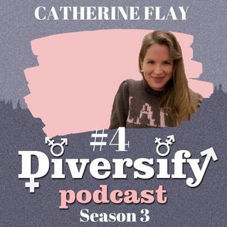 Diversify Podcast: Catherine Flay