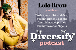 Diversify Podcast: Lolo Brow