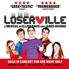 Loserville: In Concert, The Garrick Theatre, Westend