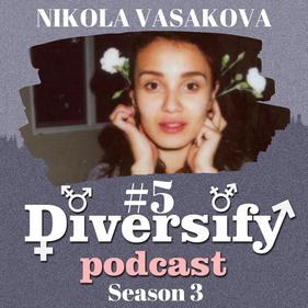 Diversify Podcast: Nikola Vasakova