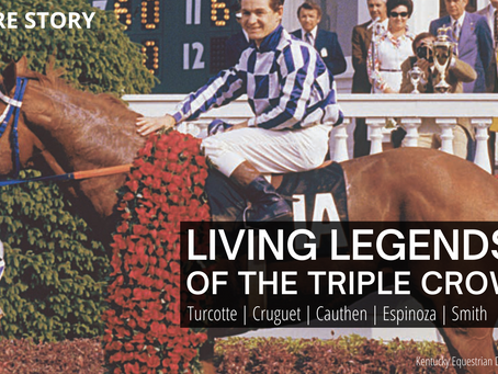 LIVING LEGENDS OF THE TRIPLE CROWN