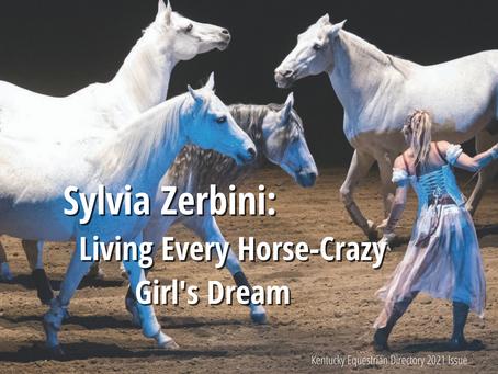 Sylvia Zerbini: Living Every Horse-Crazy Girl's Dream