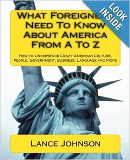 Reader's Corner:  What Foreigners Need to Know about America