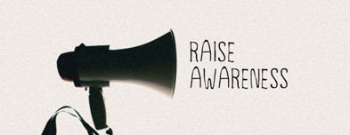 What's the Best Way to Raise Awareness?