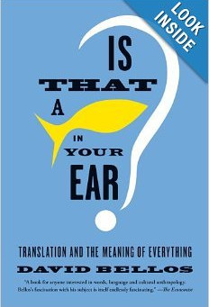 Reader's Corner:  Is That a Fish in Your Ear?  Translation and the Meaning of Everything